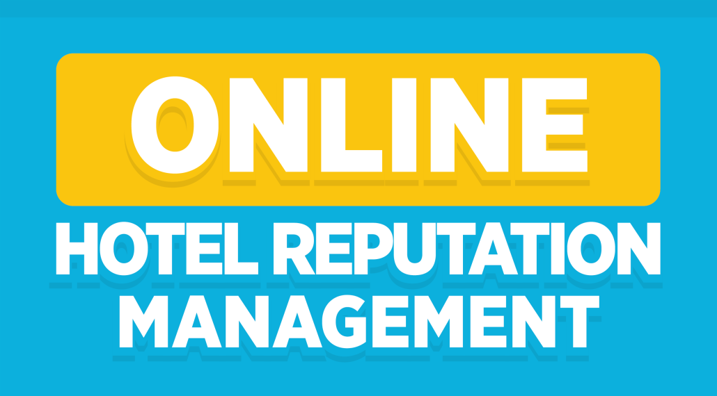 Online Hotel Reputation Management
