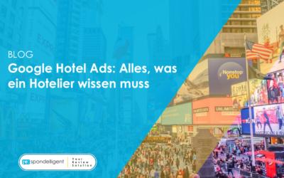 Google Hotel Ads: Alles, was ein Hotelier wissen muss
