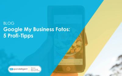Google My Business Fotos: 5 Profi-Tipps