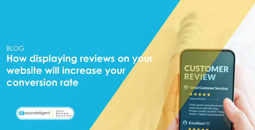 How displaying reviews on your website will increase your conversion rate